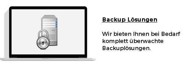 Backup Lösungen - Wir bieten Ihnen bei Bedarf komplett überwachte Backuplösungen.